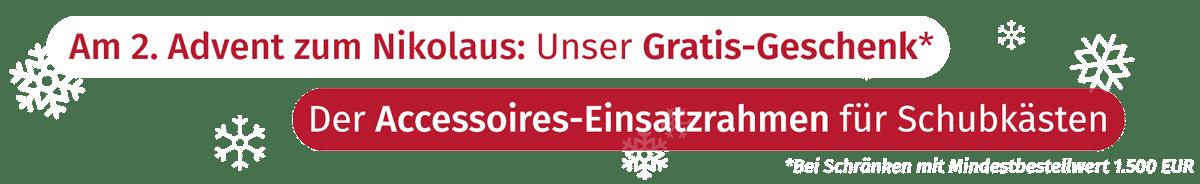 Schrank nach Maß Gratisgeschenk zum Nikolaus